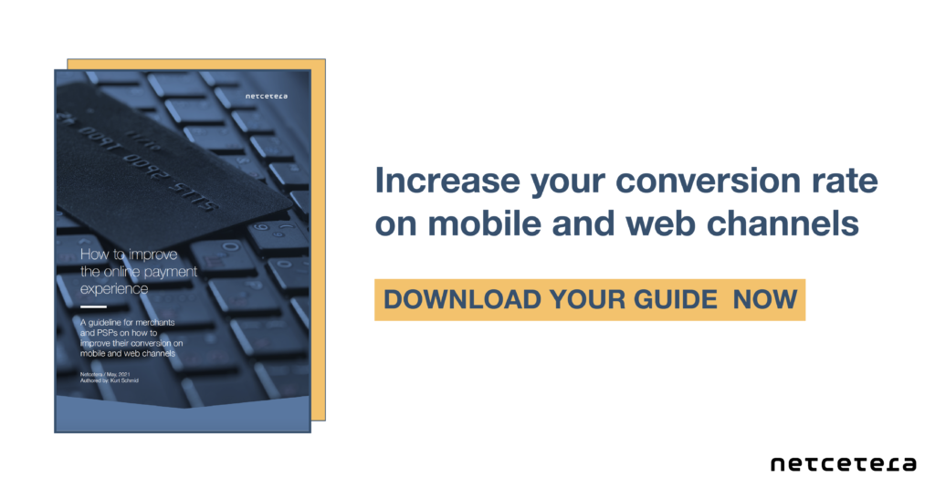 A guideline for merchants and PSPs on how to improve their conversion on mobile and web channels